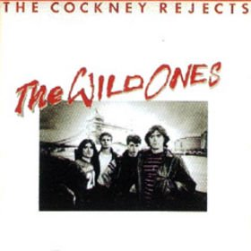 The_Wild_Ones_Cockney_Reject
