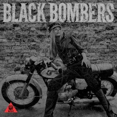 BLACK BOMBERS LP hi res