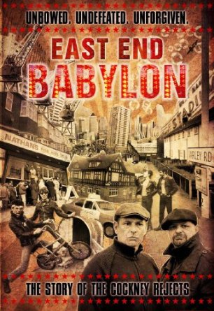 East End Babylon - The Story Of The Cockney Rejects DVD