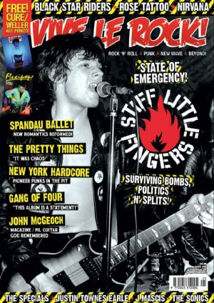 Vive Le Rock Issue 25 - STIFF LITTLE FINGERS